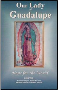Our Lady of Guadalupe Hope for the World