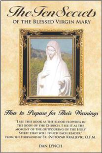 The Ten Secrets of the Blessed Virgin Mary