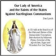 Our Lady of America and the Saints of the States Against Sacrilegious Communions CD