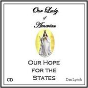 Our Lady of America Hope for the States CD